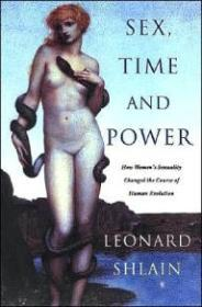 Sex, Time and Powerby: Shlain, Leonard - Product Image
