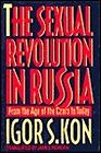 Sexual Revolution in RussiaKon, Igor S. - Product Image