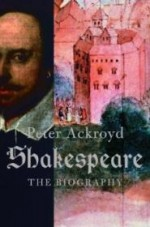 Shakespeare: The Biographyby: Ackroyd, Peter - Product Image