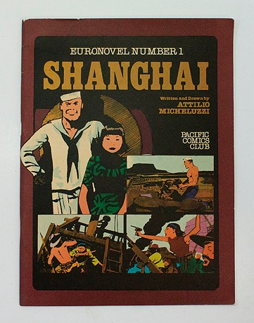 Shanghai - Euronovel Number 1Micheluzzi, Attilio, Illust. by: Attilio  Micheluzzi - Product Image
