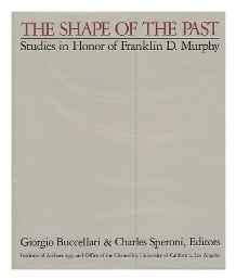 Shape of the Past, The: Studies in Honor of Franklin D. MurphyBuccellati, Giorgio - Product Image