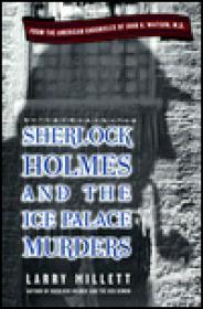 Sherlock Holmes and the Ice Palace Murders: From the American Chronicles of John H. Watsonby: Millett, Larry - Product Image