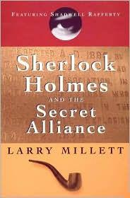 Sherlock Holmes and the Secret Allianceby: Millett, Larry - Product Image