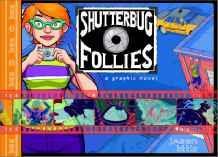 Shutterbug Follies: Graphic NovelLittle, Jason - Product Image