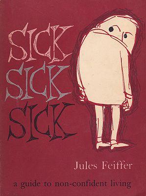Sick Sick SickFeiffer, Jules, Illust. by: Jules  Feiffer - Product Image