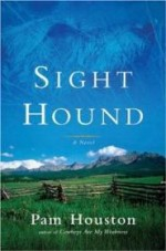 Sight Hound: A Novelby: Houston, Pam - Product Image