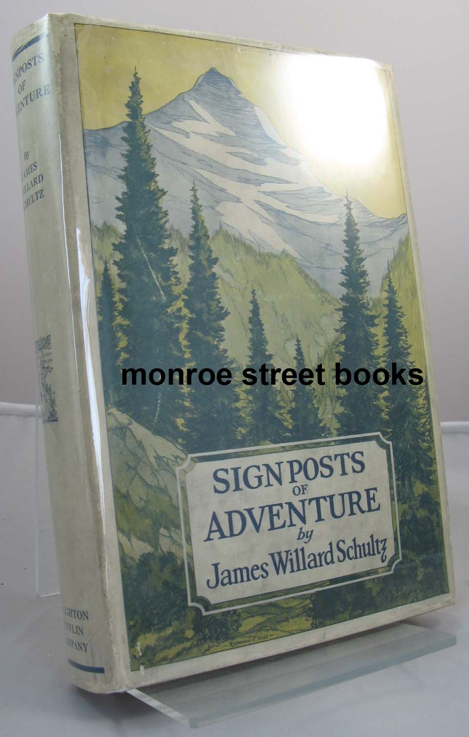 Signposts of Adventure - Glacier National Park as the Indians Know ItSchultz, James Willard - Product Image