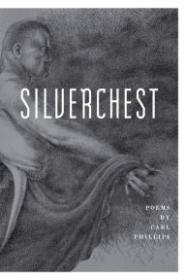 Silverchest: PoemsPhillips, Carl - Product Image
