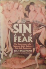 Sin and Fear: The Emergence of the Western Guilt Culture, 13Th18th Centuriesby: Delumeau, Jean - Product Image