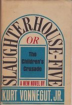 Slaughterhouse-Five: Or,  The Children's CrusadeVonnegut, Jr., Kurt - Product Image