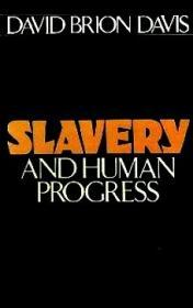 Slavery and Human Progressby: Davis, David Brion - Product Image