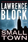 Small Town: A NovelBlock, Lawrence - Product Image