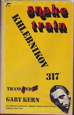 Snake Train: Poetry and ProseKhlebnokov, Velimir - Product Image