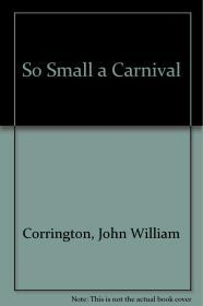 So Small a Carnivalby: Carrington, John W. - Product Image