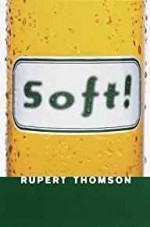 Soft!by- Thomson, Rupert - Product Image
