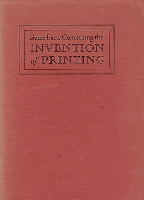 Some Facts Concerning the Invention of PrintingMcMurtrie, Douglas C. - Product Image