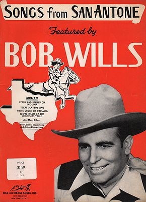 Songs from San Antone, Featured By Bob WillsWills, Bob - Product Image