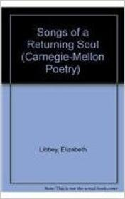 Songs of a Returning Soul: Poemsby: Libbey, Elizabeth - Product Image