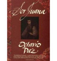 Sor Juana: Or, the Traps of Faithby: Paz, Octavio - Product Image