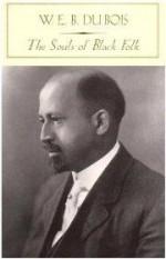 Souls of Black Folk, The by: Bois, W. E. B. Du - Product Image