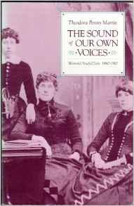 Sound of Our Own Voices, The: Women's Study Clubs 1860-1910Martin, Theodora Penny - Product Image