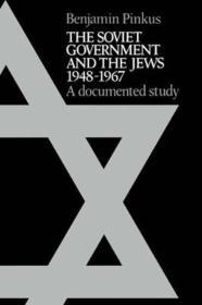 Soviet Government and the Jews 1948-1967, The : A Documented Studyby: Pinkus, Benjamin - Product Image