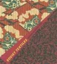 Soviet Textiles: Designing the Modern UtopiaKachurin, Pamela - Product Image