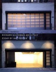Space Framed: Works and Projectsby: Gluckman, Richard - Product Image