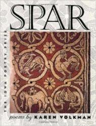 Spar (Iowa Poetry Prize)by: Volkman, Karen - Product Image