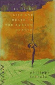 Spears of Twilight, The: Life and Death in the Amazon Jungleby: Descola, Philippe - Product Image