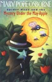 Spider Kane and the Mystery Under the May-Apple (SIGNED COPY)Osborne, Mary Pope, Illust. by: Victoria Chess - Product Image