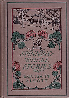 Spinning-Wheel StoriesAlcott, Louisa May, Illust. by: William  McCullough - Product Image