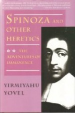 Spinoza and Other Heretics: The Adventures of Immanenceby: Yovel, Yirmiyahu - Product Image