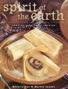 Spirit of the Earth: Native Cooking from Latin AmericaJacobs, Martin - Product Image