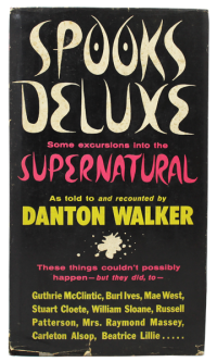 Spooks Deluxe: Some Excursions into the Supernaturalby: Walker, Danton - Product Image