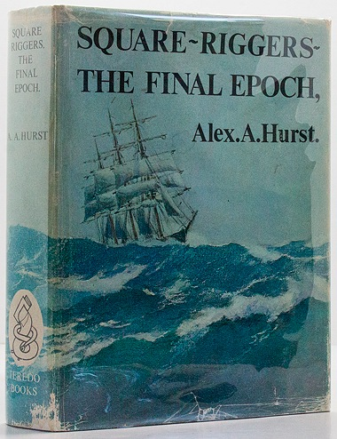 Square-Riggers - The Final Epoch 1921-1958Hurst, Alex A. - Product Image