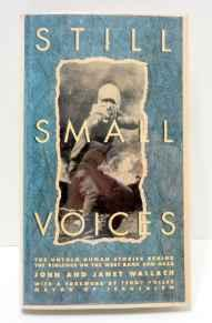 Still Small Voices: The untold human stories behind the violence in the West Bank and Gaza (SIGNED)by: Wallach, John and Janet - Product Image