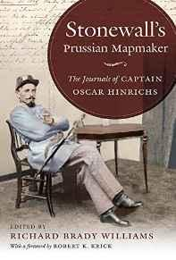 Stonewall's Prussian Mapmaker: The Journals of Captain Oscar Hinrichs Krick, Robert K. - Product Image