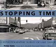 Stopping Time: A Rephotographic Survey of Lake TahoeGoin, Peter - Product Image