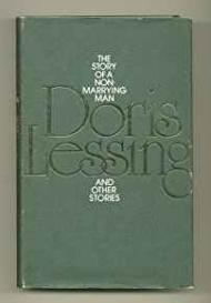 Story Of A Non-Marrying Man And Other Storiesby: Lessing, Doris - Product Image