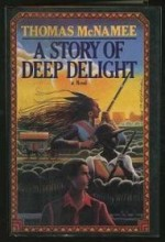 Story of Deep Delight, A by: McNamee, Thomas - Product Image