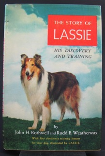 Story of Lassie, The: His Discovery and Training.Rothwell, John H. and Rudd B. Weatherwax - Product Image
