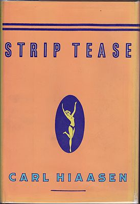 Strip Tease (SIGNED)Hiaasen, Carl - Product Image