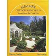 Summer Cottages and Castles: Scenes from the Good Lifeby: Corbin, Patricia - Product Image