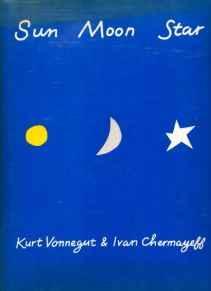 Sun Moon StarVonnegut, Kurt - Product Image
