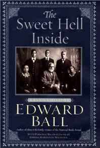 Sweet Hell Inside, The: A Family HistoryBall, Edward - Product Image