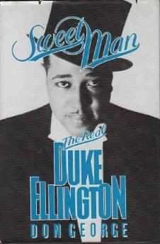 Sweet man, the real Duke EllingtonGeorge, Don - Product Image