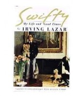 Swifty: my life and good timesby: Lazar, Irving - Product Image