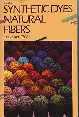 Synthetic Dyes for Natural FibersKnutson, Linda - Product Image