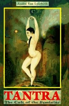 TANTRA: THE CULT OF THE FEMININELysebeth, André van - Product Image